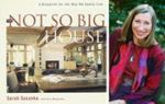 Sarah Susanka says that buying a home strictly for